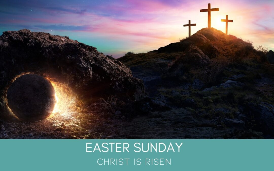 From The Desk Of Father Nathan | Easter Sunday April 4, 2021
